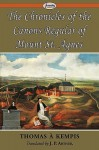 The Chronicles of the Canons Regular of Mount St. Agnes - Thomas à Kempis
