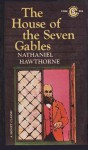 The House Of The Seven Gables: A Romance - Nathaniel Hawthorne