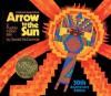 Arrow to the Sun 30th Anniversary Editio - Gerald McDermott