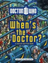 Doctor Who: When's the Doctor? SC - George Sturt, Jorge Santillan