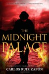 The Midnight Palace - Carlos Ruiz Zafón, Lucia Graves