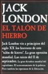 El talón de hierro - Jack London, María Ruipérez, Anatole France