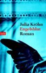 Engelsblut - Julia Kröhn