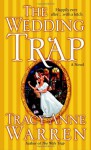 The Wedding Trap - Tracy Anne Warren