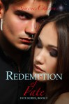 Redemption of Fate - S. Simone Chavous
