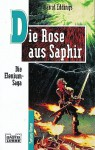 Die Rose aus Saphir - David Eddings, Lore Straßl