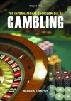 The International Encyclopedia of Gambling - William Thompson