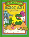 Weekly Reader Books Presents Robot S. P. 3 - Richard Hefter