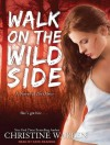 Walk on the Wild Side (The Others, #13) - Christine Warren, Kate Reading