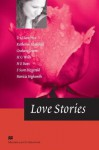 Love Stories (Macmillan Readers) - Graham Greene, H.G. Wells, Katherine Mansfield, H.E. Bates, F. Scott Fitzgerald