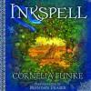 Inkspell, Volume 1 (Inkheart, #2 Part 1 of 2) - Cornelia Funke, Brendan Fraser