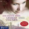 Der geheime Zirkel: Gemmas Visionen - Libba Bray