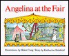 Angelina at the Fair (Angelina Ballerina) - Katharine Holabird, Helen Craig