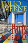 Paris en el siglo XX - Julia Escobar, Jules Verne