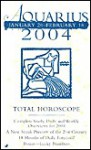 Aquarius January 20- February 18 2004 Total Horoscope - Jove Books Staff, Jove Publications, Astrology World