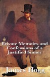 Private Memoirs and Confessions of a Justified Sinner (Start Publishing) - James Hogg, Margot Livesey