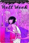 Hell Week (Maggie Quinn: Girl Vs. Evil #2) - Rosemary Clement-Moore
