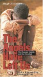 The Angels Have Left Us: The Rwanda Tragedy and the Churches - Hugh McCullum, Desmond Tutu