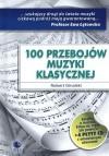 100 Przebojów muzyki klasycznej - Robert Ginalski
