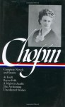 Complete Novels and Stories - Kate Chopin, Sandra M. Gilbert