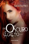 Un oscuro segreto (Alex Craft) (Italian Edition) - Kalayna Price