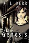 The Genesis (a Vampyr Snyper Novel) - K.L. Kerr