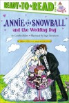 Annie and Snowball and the Wedding Day - Cynthia Rylant, Suçie Stevenson