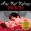 Amy 'Red' Riding's Hood - Liz Adams