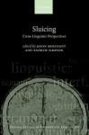 Sluicing: Cross-Linguistic Perspectives - Jason Merchant, Andrew Simpson
