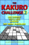 The Kakuro Challenge 2 - Alastair Chisholm