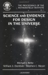 Science and Evidence for Design in the Universe - Ignatius Press, William A. Dembski, Stephen C. Meyer