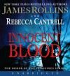 Innocent Blood - James Rollins, Rebecca Cantrell, Christian Baskous