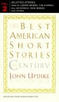 The Best American Short Stories of the Century - John Updike, Rick Moody, Lorrie Moore, Jill McCorkle