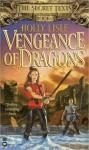 Vengeance of Dragons Vengeance of Dragons - Holly Lisle
