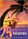 25 Ultimate Experiences: Ethical Travel (Rough Guide 25s) - Rough Guides