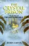 The Crystal Prison (Deptford Mice, #2) - Robin Jarvis