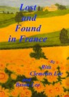 Lost and Found in France - Rita Clements Lee, Brian Lee