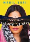 The City of Devi - Manil Suri, T.B.A.