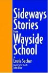 Sideways Stories From Wayside School (Script) - Louis Schar, John Olive