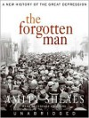 The Forgotten Man: A New History of the Great Depression (MP3 Book) - Amity Shlaes, Terence Aselford