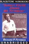 Surely You're Joking Mr. Feynman! (Adventures of a Curious Character) - Richard P. Feynman, Ralph Leighton