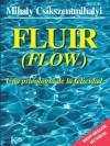 Fluir: Una psicología de la felicidad (Spanish Edition) - Mihaly Csikszentmihalyi