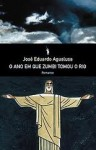O ano que Zumbi tomou o Rio - José Eduardo Agualusa