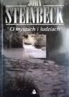 O myszach i ludziach - John Steinbeck, Marek Zgaiński