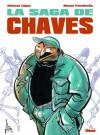 La saga de Chaves - Manel Fontdevila, Alfonso López
