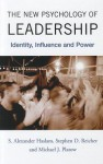 The New Psychology Of Leadership: Identity, Influence And Power - Stephen Reicher, Stephen D. Reicher, Michael J. Platow