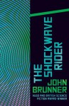 The Shockwave Rider - John Brunner
