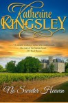 No Sweeter Heaven (Pascal Trilogy #2) - Katherine Kingsley