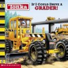 If I Could Drive a Grader! - Michael Teitelbaum, Isidre Mones, Dan Delouise, Marc Mones