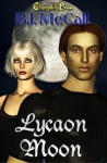 Lycaon Moon - B.J. McCall